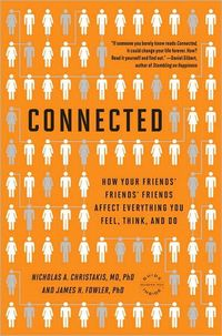 Connected by Nicholas A. Christakis and James H. Fowler